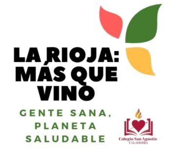 """LA RIOJA: MÁS QUE VINO""""Gente sana, planeta saludable"""""""