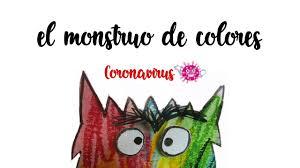 El monstruo de colores #CORONAVIRUS