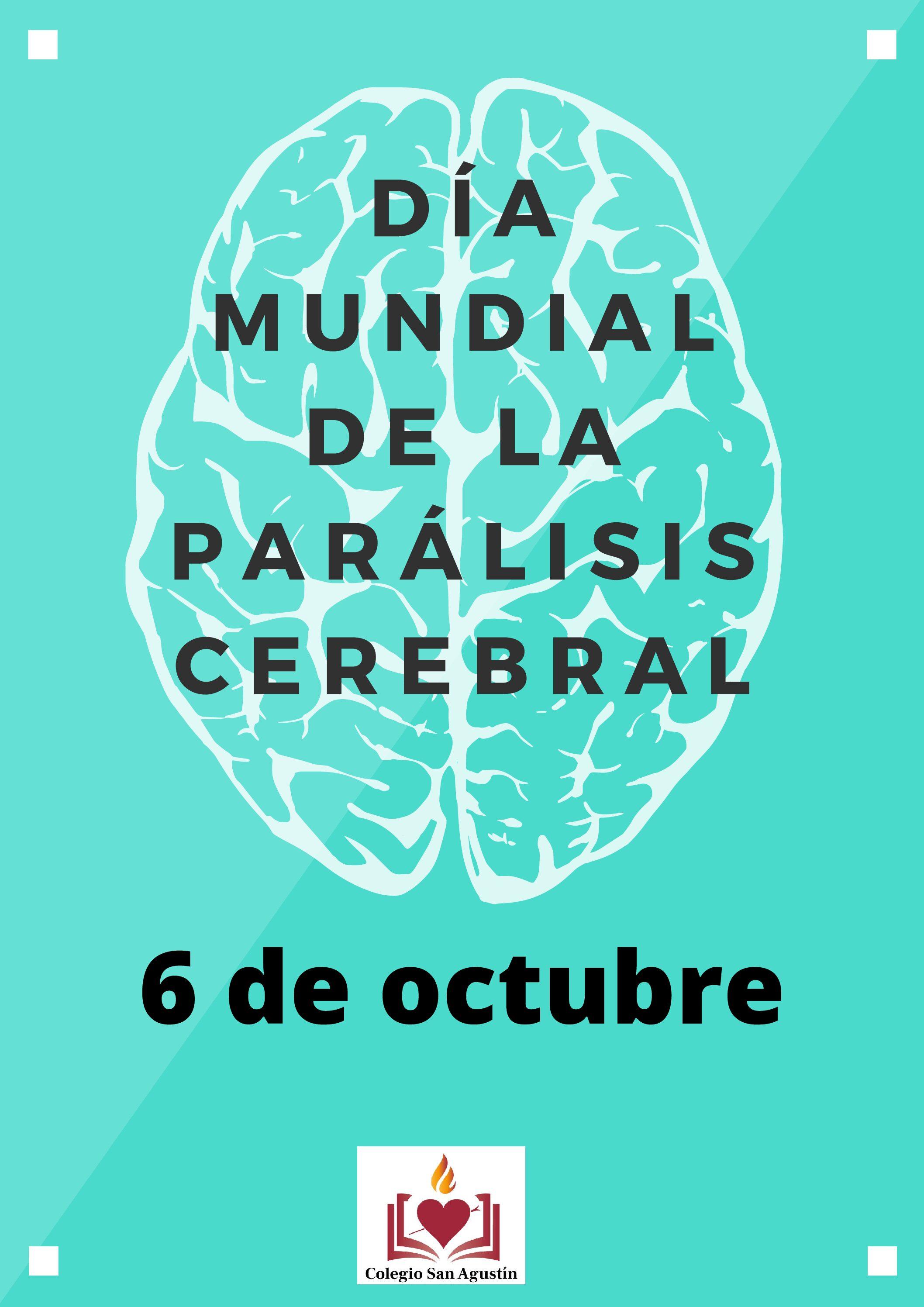 DÍA MUNDIAL DE LA PARÁLISIS CEREBRAL